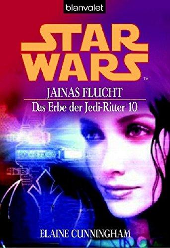 Star Wars: Das Erbe der Jedi-Ritter 10. Jainas Flucht (3442243475) by Cunningham, Elaine