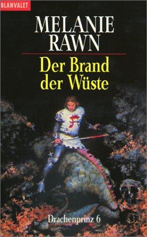 Drachenprinz 06. Der Brand der Wüste. ( Fantasy). (3442245613) by Melanie Rawn