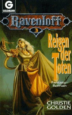 Ravenloft III. Reigen der Toten. Fantasy- Roman. (3442245869) by Christie Golden