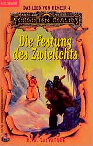 Das Lied von Deneir IV. Die Festung des Zwielichts. (3442247357) by R. A. Salvatore