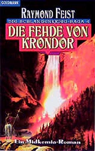 9783442247844: Die Fehde von Krondor. Die Schlangenkrieg-Saga 04.