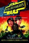 9783442248094: Star Wars. Young Jedi Knights 1. Die H�ter der Macht / Akademie der Verdammten / Die Verlorenen.