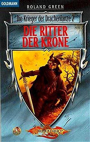 Die Krieger der Drachenlanze 02. Der Ritter der Krone. (3442248175) by Green, Roland