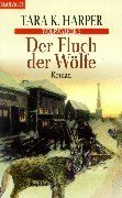 Wolfwalker 5. Der Fluch der Wölfe. (3442248817) by Harper, Tara K.