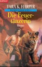 Das Reich der Katzen 01. Die Feuertänzerin. (9783442248834) by Harper, Tara K.