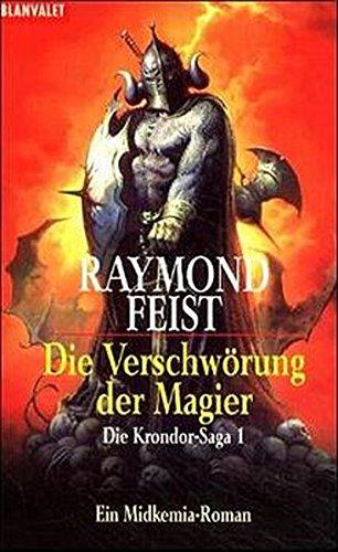 Die Krondor- Saga 1. Die Verschwörung der Magier. Ein Midkemia- Roman. (3442249147) by Feist, Raymond E.