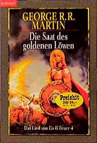 9783442249343: Das Lied von Eis und Feuer 4. Die Saat des goldenen Löwen