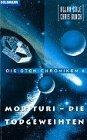 9783442250059: Die Sten- Chroniken 6. Morituri, die Todgeweihten.