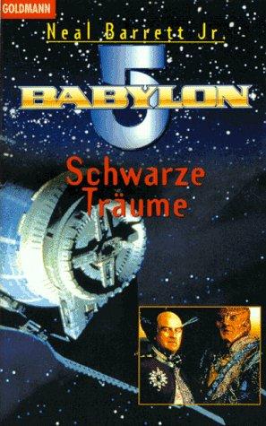 9783442250264: Babylon 5. Schwarze Träume.