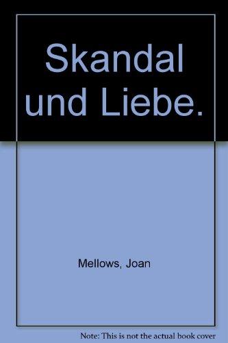 9783442261161: Skandal und Liebe.