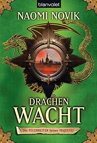 9783442265817: Die Feuerreiter seiner Majest�t 05. Drachenwacht
