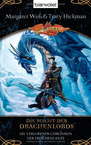 9783442266173: Die verlorenen Chroniken der Drachenlanze 02. Die Macht der Drachenlords