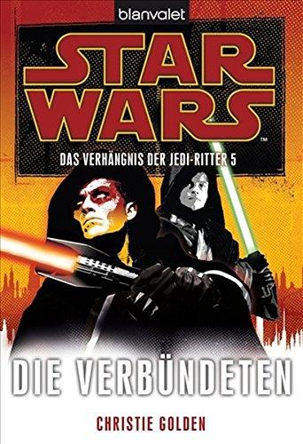 Die Verbündeten Verhängnis der Jedi-Ritter 5: Golden, Christie