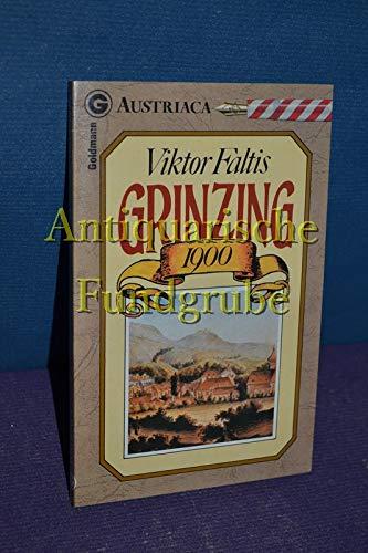 Grinzing 1900. - Faltis, Viktor