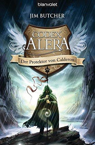 9783442267798: Codex Alera 04. Der Protektor von Calderon