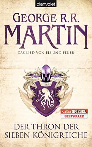 Der Thron der sieben Königreiche - Buch 3 - Das Lied von Eis und Feuer ; ins Deutsche übertragen von Andreas Helweg - Blanvalet 26822 ; - Martin, George R.R.