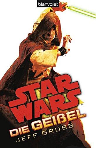 9783442269389: Star Wars(TM) Die Geißel