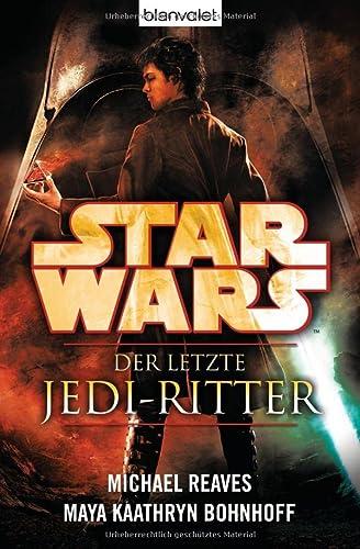 9783442269594: Star Wars(TM) Der letzte Jedi-Ritter