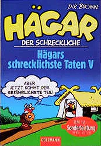 9783442280186: Hägar der Schreckliche. Hägars schrecklichste Taten 5.