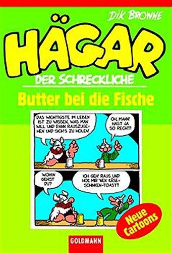 9783442280209: Hägar der Schreckliche. Butter bei die Fische: Neue Cartoons