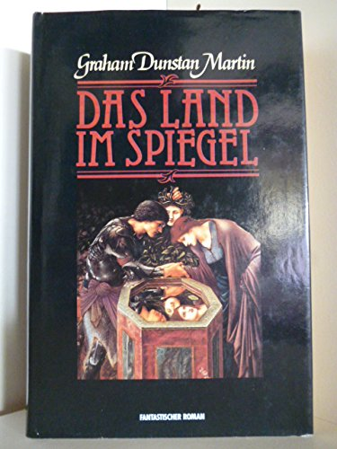 Das Land im Spiegel. Fantastischer Roman. Martin,: Das Land im