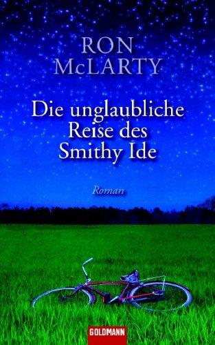 9783442301041: Die unglaubliche Reise des Smithy Ide