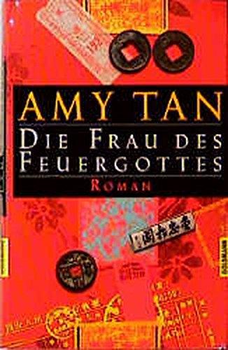 Die Frau Des Feuergottes (3442304180) by Amy Tan