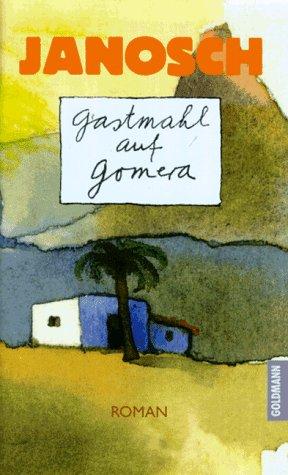 9783442306626: Gastmahl auf Gomera: Roman