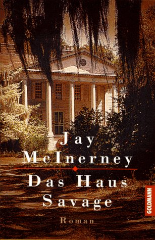 Das Haus Savage (Signed By Author): Mcinerney, Jay