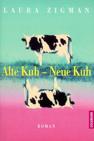 9783442307265: Alte Kuh - Neue Kuh
