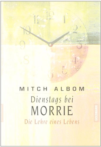 9783442308200: Dienstags bei Morrie