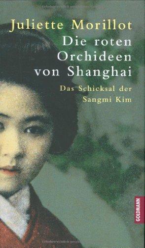 9783442309825: Die roten Orchideen von Shanghai.