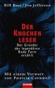 9783442310203: Der Knochenleser. Der Gründer der legendären Body Farm erzählt