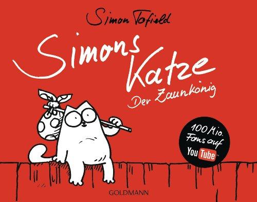 Simons Katze - Der Zaunkönig - Simon Tofield