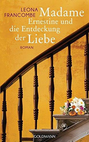 9783442313549: Madame Ernestine und die Entdeckung der Liebe