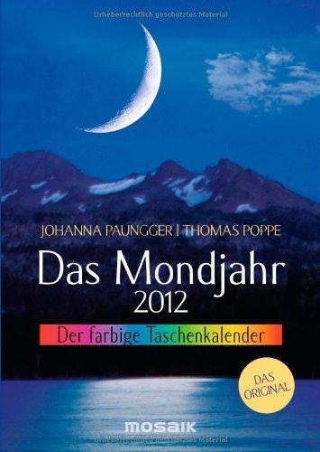 9783442318360: Das Mondjahr 2012: Der farbige Taschenkalender