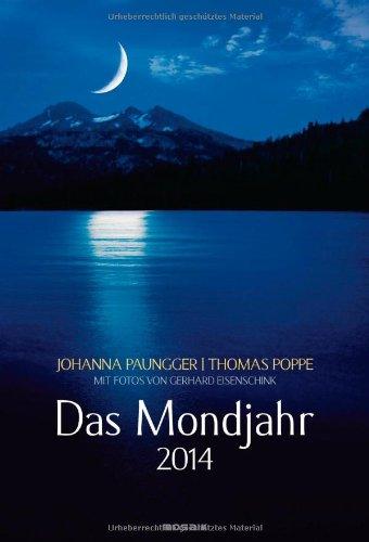 9783442318575: Das Mondjahr 2014: Wand-Spiralkalender mit Fotos von Gerhard Eisenschink