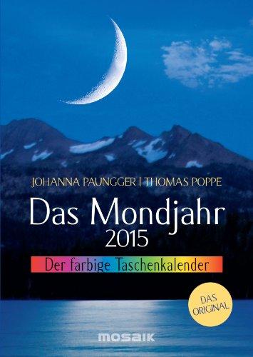9783442318650: Das Mondjahr 2015. Der farbige Taschenkalender: Der farbige Taschenkalender