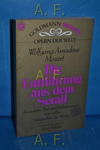 9783442330171: Die Entführung aus dem Serail. Opern der Welt