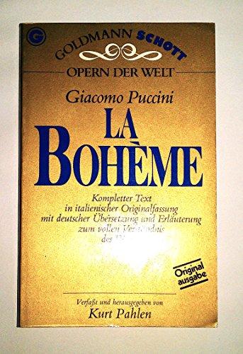 La Boheme: In der Originalsprache (Italienisch mit deutscher Ubersetzung) (Opern der Welt) (German ...