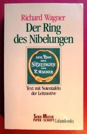 Richard Wagner - Der Ring des Nibelungen.: Burghold, Julius (Hg.):