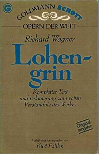 Lohengrin (Goldmann Schott Opern der Welt) (German Edition) (3442330424) by Wagner, Richard