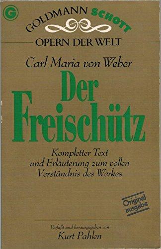 Der Freischutz (Opern der Welt) (German Edition)