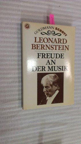 Freude an der Musik . - signiert: Bernstein,Leonard