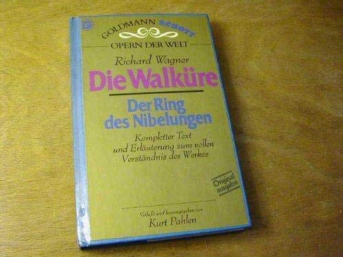 Die Walküre: Der Ring des Nibelungen (Goldmann Schott Opern der Welt) (German Edition) (3442330734) by Richard Wagner