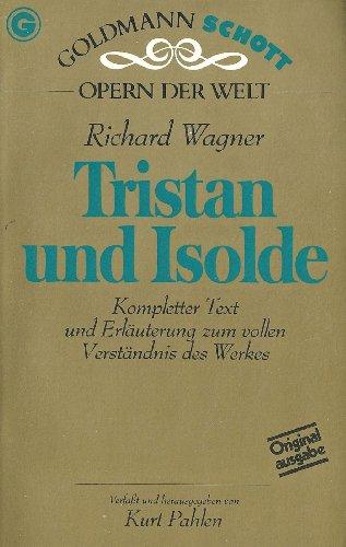 9783442330836: Tristan und Isolde (Goldmann Schott Opern der Welt) (German Edition)