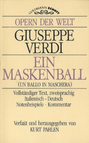 9783442331154: Ein Maskenball =: Un ballo in maschera : in der Originalsprache (Italienisch mit Deutscher �bersetzung) (Opern der Welt)