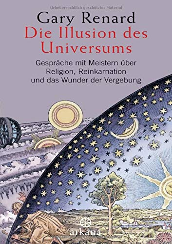Die Illusion des Universums (9783442337453) by Gary Renard