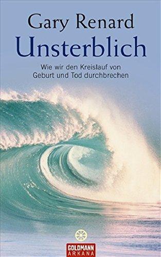 Unsterblich (9783442337866) by Gary Renard