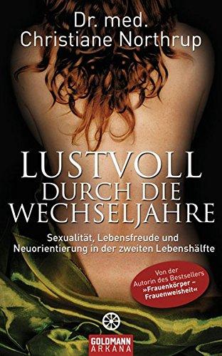 Lustvoll durch die Wechseljahre (3442338573) by Christiane Northrup